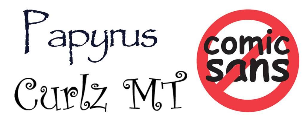 Papyrus-comicsans-Curlz