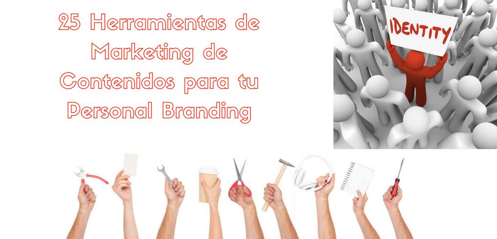 25 Herramientas de Marekting de Contenidos para tu Personal Branding (1)