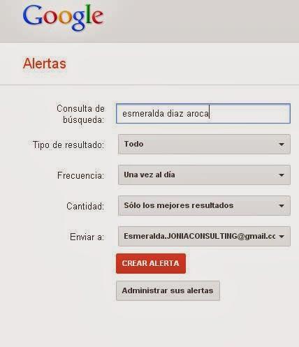 Google alerts. Herramienta de monitorizacion de tu #personalbranding. Esmeralda Diaz-Aroca
