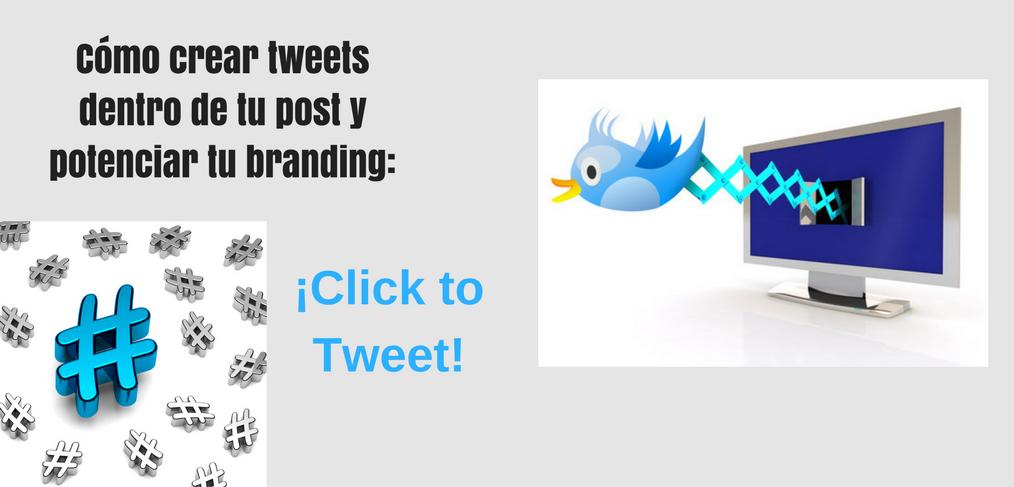 Cómo crear tweets dentro de tu post y potenciar tu branding_¡Click to Tweet!