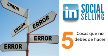 Errores de Social Selling en LinkedIn
