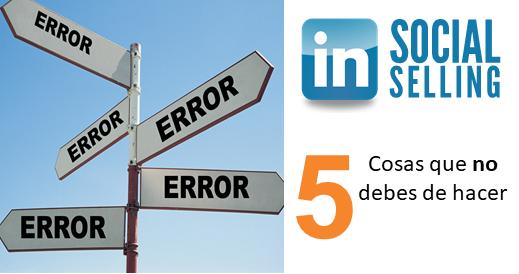 Errores de Social Selling en LinkedIn