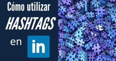 Uso de hashtags en LinkedIn
