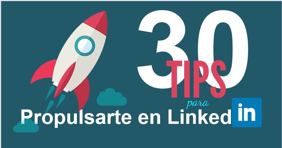 30 tips para propulsarte en LinkedIn | Esmeralda Diaz-Aroca